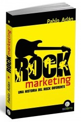 Presentación del libro «Rock Marketing. Una historia del Rock diferente»