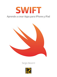 SWIFT. Aprende a crear Apps para iPhone y iPad